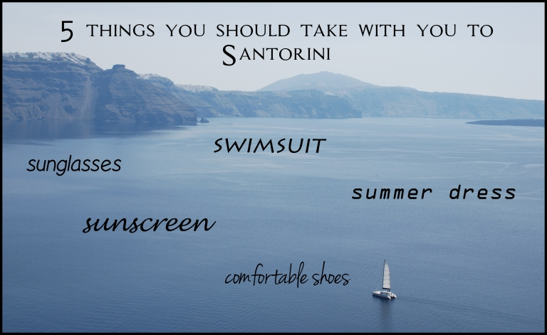 5 things with you on vacation to Santorini