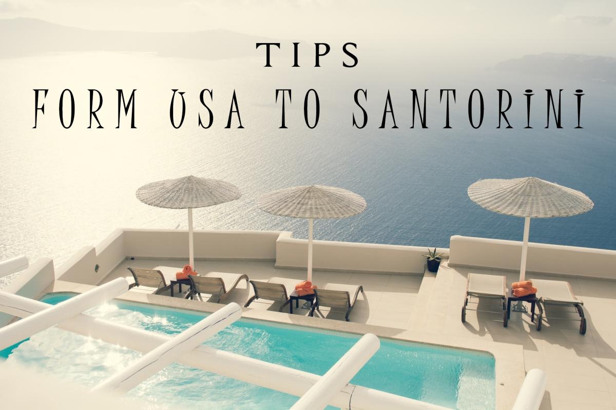 TIPS USA TRAVELLERS COMING TO SANTORINI